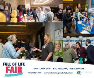 Full of Life fair 2019 - Bringing together residents aged 55 or over in the Richmond Upon Thames Borough